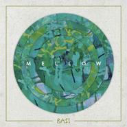 BASI/MELLOW