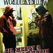 LIL MERCY&BLAH-MUZIK/WRITE&BLOW
