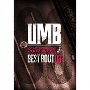 """ULTIMATE MC BATTLE - UMB 2007 WEST """"BEST BOUT VOL.08"""""""