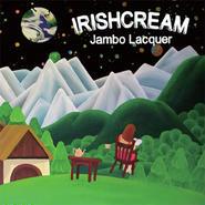 JAMBO LACQUER FROM WARAJI/IRISHCREAM