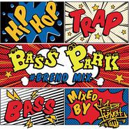 BASS PARK #BREND MIX / DJ PUNCH