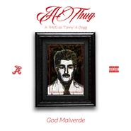 A-THUG/GOD MALVERDE
