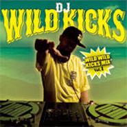 DJ WILD KICKS/WILD WILD KICKS MIX VOL.1