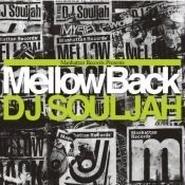 "Manhattan Records® presents ""Mellow Back"" mixed by DJ SOULJAH"