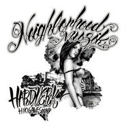 HARDVERK - Neighborhood Muzik