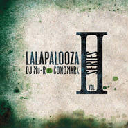 DJ Mu-R VS Conomark - Lalapalooza Series Vol.2 [2MIX CD]
