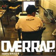 DJ KAZZ-K - OVERRAP [MIX CD]