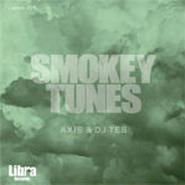 AXIS & DJ TES - SMOKEY TUNES [MIX CD]