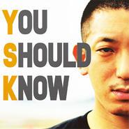YSK/YOU SHOULD KNOW