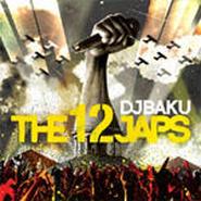 DJ BAKU - THE 12 JAPS [CD]