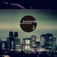 BudaBrose (BudaMunk & Fitz Ambrose) /BudaBrose 2