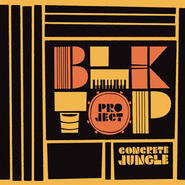 BLKTOP PROJECT - CONCRETE JUNGLE [CD]