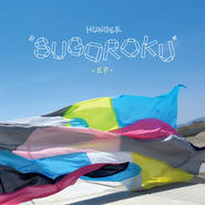"HUNGER - SUGOROKU(スゴロク)EP [12""]"