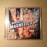 Bugseed - Magnetics LP (CDR)