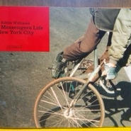 "Eddie Williams ""Bike Messengers Life New York City"""