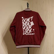 15limited・STADIUM JKT『DON'T RIDE YOUR LUCK』BURGUNDY×WHITE 【限定15着】