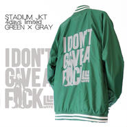 4days limited・STADIUM JKT『I DON'T GIVE A FxxK』GREEN×GRAY 【予約商品・11月下旬入荷】限定15着