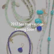 《2017 Sea blue vacation》Coming Soon!