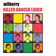 KILLER DANCER LOVER / wilberry
