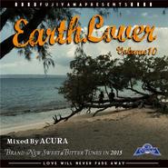 "Acura from FUJIYAMA SOUND ""EARTH LOVER vol.10"""