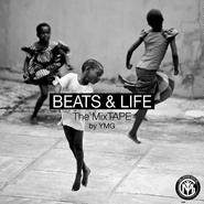 BEATS&LIFE The MIXTAPE / YMG