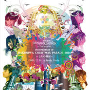 Miniature Garden 1st ONE-MAN LIVE DOCUMENTARY OF HAKONIWA CHRISTMAS PARADE 2014 ~七人の刺客~ DVD