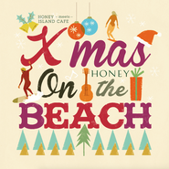 HONEY meets ISLAND CAFE -Xmas on the BEACH-