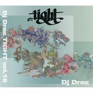"""DJ DREZ """"TIGHT 18"""" /Mix CD"""