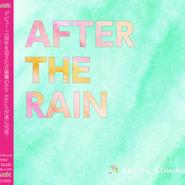 「AFTER THE RAIN」近藤薫