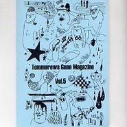 TOMORROWSGONEMAGAZINE vol.5(オムニバスCD付)