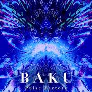 6th single「BAKU」
