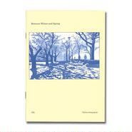 Between Winter and Spring / Byun Young Geun
