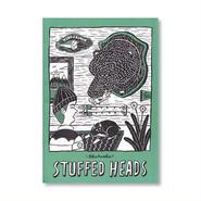 STUFFED HEADS / Okataoka
