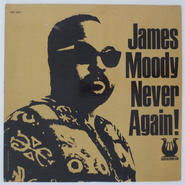 James Moody – Never Again!(Muse Records – MR 5001)stereo