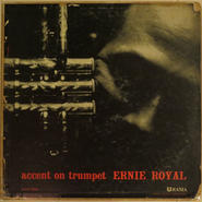 Ernie Royal – Accent On Trumpet(Urania UJLP-1203)mono