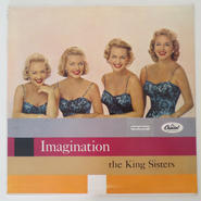 The King Sisters – Imagination(Capitol Records – T919)mono