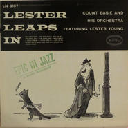 Count Basie And His Orchestra Featuring Lester Young ‎– Lester Leaps In (Epic LN 3107) mono
