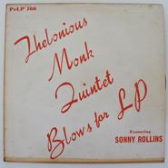 Thelonious Monk Quintet Featuring Sonny Rollins – Blows For LP(Prestige – PrLP 166)mono