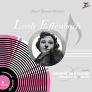 Leah Effenbach plays Chopin 14Etudes from Op.10 & Op.25