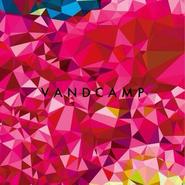 「VANDCAMP」V.A , 2014 , CD