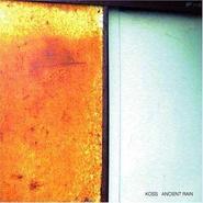 「ANCIENT RAIN」koss , 2008 , CD