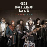 「UTARHYTHM」OKI DUB AINU BAND , 2016 , CD