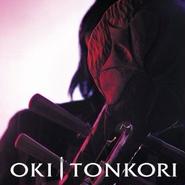 「TONKORI」OKI , 2005 , CD
