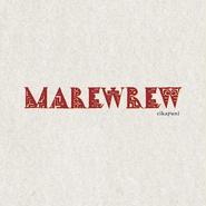 「cikapuni」MAREWREW , 2016 , CD