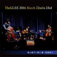 【カード販売】TheGLEE 2016 March 22nd & 23rd 鳥山雄司×溝口肇+鳥越啓介