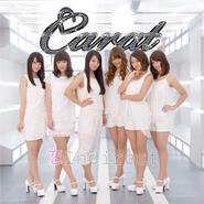 Carat  Debut Single 「恋Indirect」