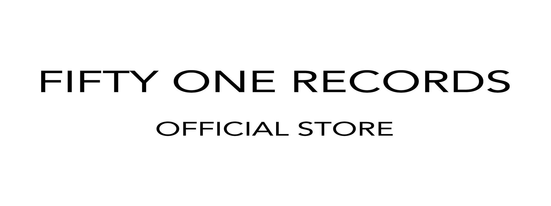 FIFTY ONE RECORDS OFFICIAL STORE