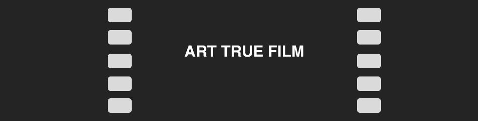 ART TRUE FILM