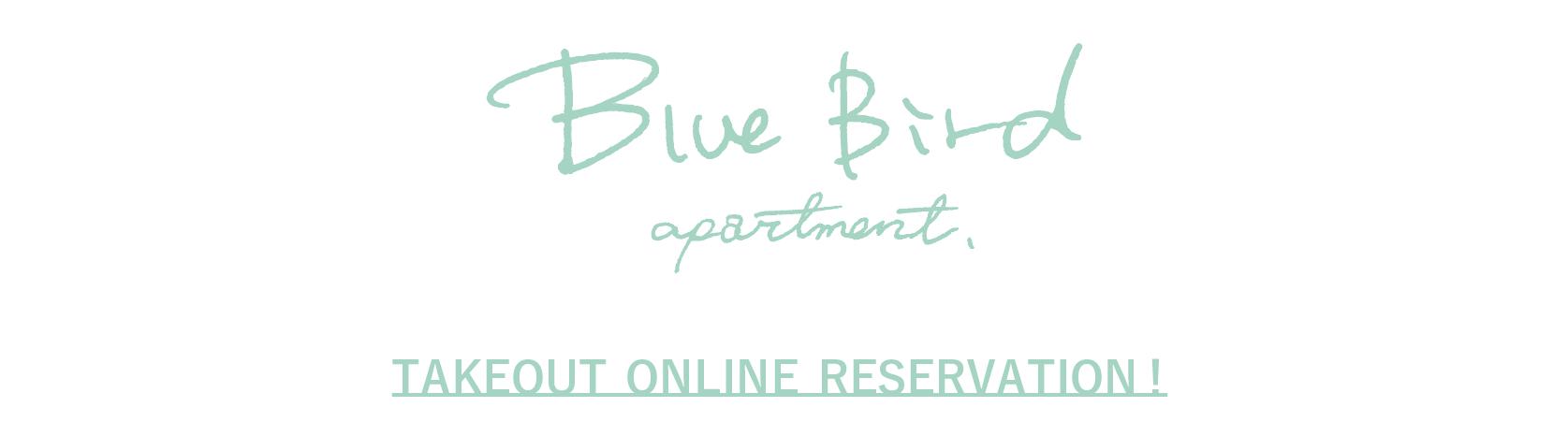 Blue Bird apartment. |TAKEOUT MENU ONLINE!