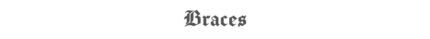 Braces.tokyo